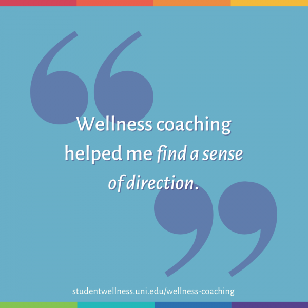 Wellness coaching helped me find a sense of direction.