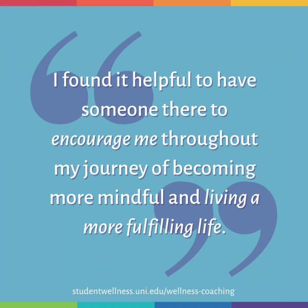 I found it helpful to have someone there to encourage me throughout my journey of becoming more mindful and living a more fulfilling life.