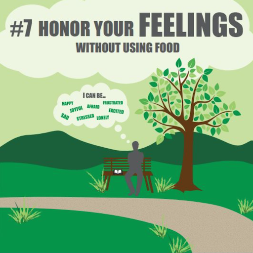 #7 Honor Your Feelings Without Using Food