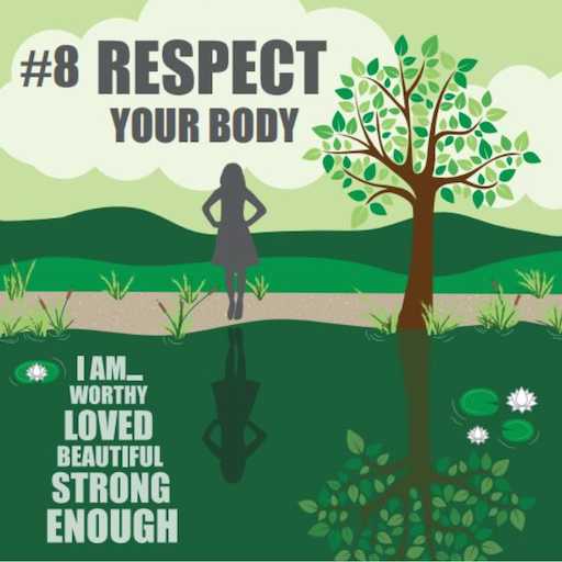 #8 Respect Your Body