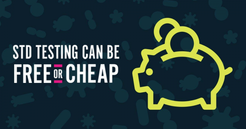 STD testing can be free  or cheap
